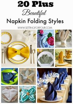 How to fold napkins - 20 Plus Beautiful Styles of Napkin Folds to decorate your table for Holidays, Weddings and Everyday!