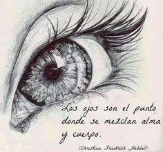 Los ojos.