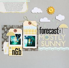 Mostly Sunnyby Kelly Noel for Studio Calico