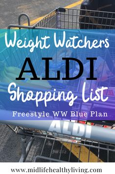 You can find many WW friendly foods at Aldi. This list is broken down by freesty. You can find many WW friendly foods at Aldi. This list is broken down by freestyle points on the Weight Watchers Blue Plan. Make your grocery shopping easy with free list. Weight Watchers Snacks, Weight Watchers Tipps, Weight Watchers Program, Weight Watcher Desserts, Weight Watchers Meal Plans, Weight Watchers Smart Points, Weight Watchers Chicken, Weight Watchers Recipes With Smartpoints, Weight Watcher Shopping List