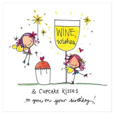 Happy Birthday wine wishes Wine - Champagne - Cocktail Happy Birthday To You, Happy Birthday Messages, Happy Birthday Quotes, Happy Birthday Images, Happy Birthday Greetings, Birthday Love, Friend Birthday, It's Your Birthday, Wine Birthday
