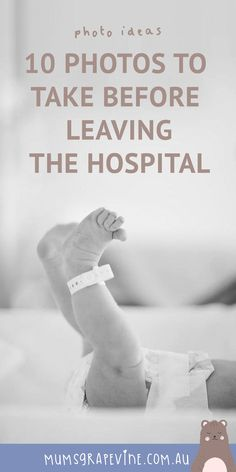 10 photos to take of your newborn at hospital | Mum's Grapevine #newborn #newbornphotography #baby #helloworld #photograpgyideas #babytoes