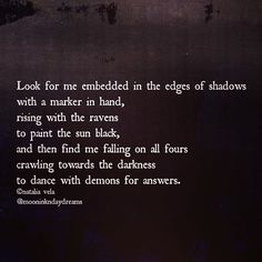 . find me dancing .  combining #octoberdnschallenge day 1: raven & #octoberfalls day 1: rise and fall #poetry #poetrycommunity #prose #poetsofig #poetryisnotdead #wordart #wordporn #depression #anxiety #mentalillness #madness #sadness #sadquotes #demons #qotd #poetryofig #gothic #melancholy #dark #writersofig #sapiosexual #womenwhowrite #spilledink #writingcommunity #writersofinstagram #gothicpoetry  #literature #creativewriting