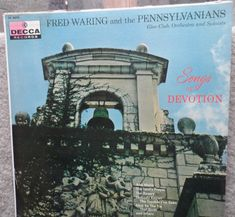 Fred Waring & The Pennsylvanians – Songs Of Devotion Label: Decca Records – DL 8670 Format: Vinyl, LP, Album Country: Canada Faith Of Our Fathers, The Nobodies, My Father's World, Glee Club, Ties That Bind, Lp Album, My Lord, Orchestra, Prayers