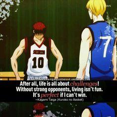 ▲_■_Anime Quote ▲_■_ Anime / Manga : Kuroko No Basket Character : Kagami Taiga