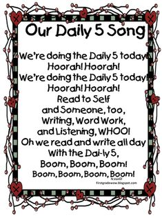 "Daily 5 transition song!  To the tune of ""The Ants Go Marching""."