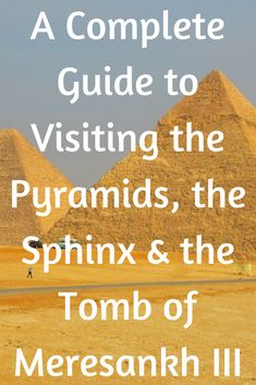 A complete guide to visiting the Pyramids the Sphinx & the Tomb of Meresankh III. Travel Advice, Travel Guides, Travel Tips, Nature Photography Tips, Ocean Photography, Local Festivals, Pyramids Of Giza, Countries To Visit, Exotic Places