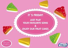It´s #friday! just #play your #FAVOURITE #song & enjoy our #fruitcakes!  time to take a rest! #behappy ! pic.twitter.com/3F0FWmmNmh