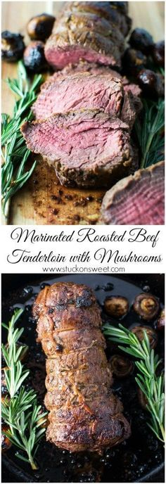 Marinated Roasted Beef Tenderloin with Mushrooms. The perfect dinner recipe for the holidays! | http://www.stuckonsweet.com