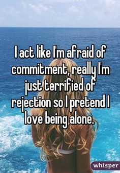 Shes afraid of commitment