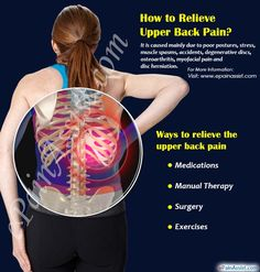How to Relieve Upper Back Pain? Different ways to relieve upper back pain includes medications, manual therapy, surgery, exercises, and home remedies like ice pack and application of heat etc. Mid Back Pain, Lower Back Pain Causes, Upper Back Muscles, Lower Back Pain Relief, Muscle Pain Relief, Upper Back Pain, Relieve Back Pain, Back Spasm Relief, Back Pain Remedies