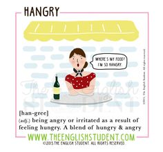 The English Student, www.theenglishstudent.com, meaning of hangry, hangry, hangry definition, ESL vocabulary, ESL teaching ideas