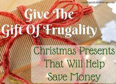 Give The Gift Of Frugality: Christmas Presents That Will Help Save Money - It's Black Friday, the biggest shopping holiday of the year. While us frugal folks like to encourage DIY Christmas presents, odds are that you can't get away with making your own gifts for everyone.  If you are going to spend money on Christmas, here are some practical gift ideas to help your family and friends save money.