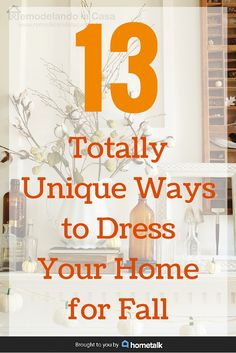 13 beautiful and unique ways to decorate your home for fall