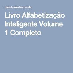 Livro Alfabetização Inteligente Volume 1 Completo Mais