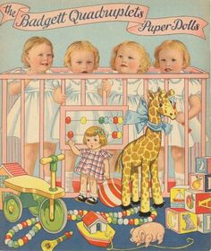 BADGETT QUADRUPLETS Joan, Joyce, Jeraldine and Jeanette, Paper Dolls were born in Galveston, Texas. The city gave them a brand new house. Postcards of them were printed, as well as paper dolls published by Saalfield.  Baylor University gave the girls scholarships. 2 of 10