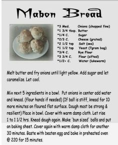 Mabon Onion Buns (from another source, but I had to make a conversion, note: + means 'a little more than') **personal note, use hazelnut meal instead of rye flour Mabon, Wicca Recipes, Samhain Recipes, Wiccan Sabbats, Kitchen Witchery, Modern Witch, Book Of Shadows, Food And Drink, Tasty