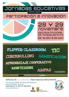 Jornadas Educativas de Pinto 2017. #eduPinto #gamificación #flippedclassroom #aprendizajecooperativo #TIC Cooperative Learning, Coops, School