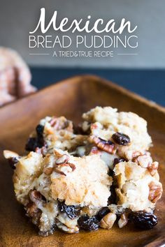Mexican Bread Pudding (Capriotada) - Pinner says: this traditional Mexican dessert is the perfect after-school treat for kids! Made with whole wheat bread, unrefined sugar, and loaded with nuts and raisins! Mexican Dishes, Mexican Food Recipes, Dessert Recipes, Mexican Pastries, Mexican Sweet Breads, Drink Recipes, Dinner Recipes, Sweet Desserts, Delicious Desserts