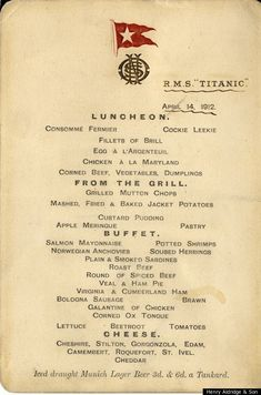 Last Luncheon Menu from the Titanic April 14,1912.