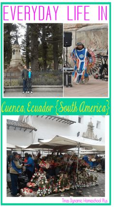 Everyday Life in Cuenca, Ecuador