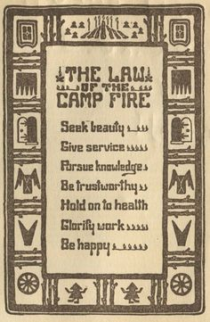 I was in Campfire Boys & Girls (now campfire usa) as a kid and we always said this. // rules of the campfire Maurice Sendak, Mantra, Go Camping, Camping Rules, Happy Campers, Girl Scouts, Live, Blue Bird, The Great Outdoors