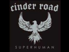 Should've Known Better-Cinder Road