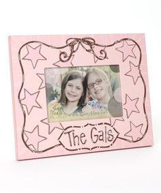 Take a look at this Pink 'The Gals' 4'' x 6'' Frame by Glory Haus on #zulily today!