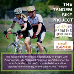 """The Tandem Bike Project is an opportunity for people with Parkinson's to ride as """"stokers"""" on the back of a tandem bike. We'll provide the bikes and the """"captains"""" to make it easy for everyone to Join The Fight! Go to our website for more information. Tandem Bicycle, Bicycle Maintenance, Bike Wheel, Tricycle, The Cure, Racing, Baseball Cards, Website, Opportunity"""