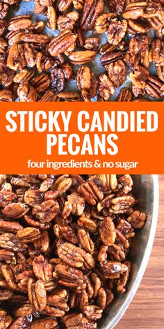Satisfy your sweet tooth with these Sticky Candied Pecans. Only 4 ingredients & no sugar!