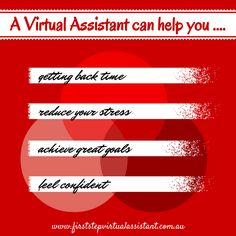 Virtual Assistant  http://www.firststepvirtualassistant.com.au