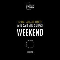 The best days are coming! → Saturday and Sunday! Enjoy them! #HappyWeekend | Los mejores días están llegando! → Sábado y domingo. Disfrútalos! #Creative #amazing #Go #best #goodbunch #brainsbunch #time #loveourjob #bigidea