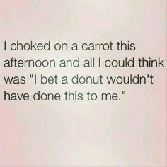 Choked on a carrot #donut