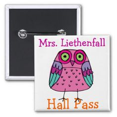School Hall Pass Gifts and Gift Ideas