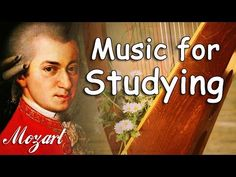 Classical Music for Studying and Concentration | Mozart Music Study, Relaxation…