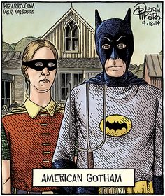 Batman is as American as apple pie and Grant Wood's American Gothic.The Batman depicted in Dan Piraro's Bizarro Comics is clearly that of Adam West. But perhaps the Robin is Carrie Kelley. American Gothic Painting, Grant Wood American Gothic, American Gothic Parody, Comics Illustration, Illustrations, Iowa, Bizarro Comic, Comics Kingdom, Art Jokes