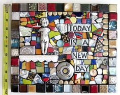 Today Is A New Day  Original Handmade Mixed Media Mosaic Assemblage Art Wall Hanging.  Materials include: mosaic tile, wire, ceramic tile, stained glass, beads and gems, handmade polymer clay tiles, and more!  Base: Wood  Measures Approx: 12.0 x 10.0 (Please refer to last picture for size reference---artwork is photographed next to a standard measuring tape.)  Front and sides are grouted in dirty sanded glitter pewter and sealed with a triple thick epoxy resin gloss.  A hanging wire is…