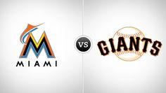 Miami Marlins vs. San Francisco Giants @ AT Park (San Francisco, CA)