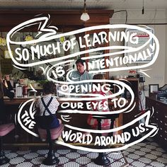 """So much of learning is intentionally opening our eyes to the world around us. "" - Hannah Carpenter // #FamilyTrails"