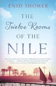 The Twelve Rooms of the Nile: Shomer, Enid
