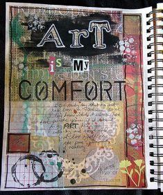Art is my comfort (art journal) | Flickr - Photo Sharing!