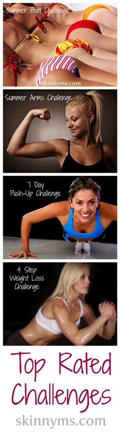Top Rated Challenges: Summer Butt Challenge, Summer Arms Challenge, 7 Day Push-Up Challenge - via skinnyms. Your Recipe for Health and Fitness Success