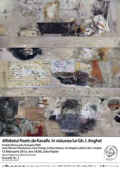 Volumul lui Kavafis Alfabetul Poetic si viziunea artistica a lui Gh. I. Anghel 15 februarie 2013, ora 18.00, Sala Foaier | Ceașca de Cultură