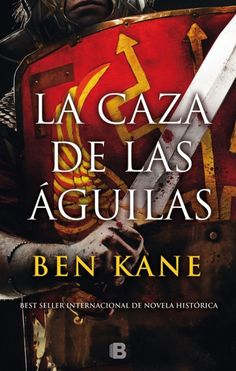 La caza de las águilas  Ben Kane | epub pdf...
