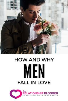 How and why men fall in love