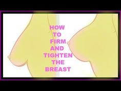 HOW TO TIGHTEN SAGGING BREAST - TIGHTEN AND FIRM SAGGING BREAST |Khichi Beauty - YouTube