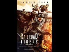 Railroad Tigers Official Trailer  #12017 Jackie Chan Movie 720p