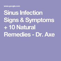 Sinus Infection Signs & Symptoms + 10 Natural Remedies - Dr. Axe