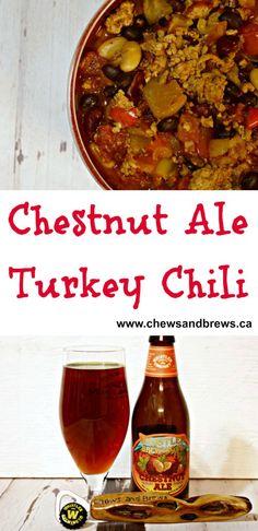 Chestnut Ale Turkey Chili ~ Chews and Brews - http://www.chewsandbrews.ca/chestnut-ale-turkey-chili/