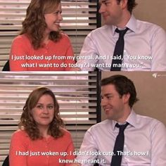 When Jim made this spontaneous statement: | 26 Times Jim And Pam's Relationship Was Way, Way Too Real